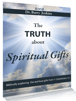 The Truth About Spiritual Gifts